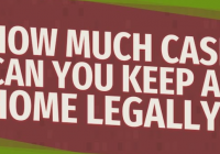 How much cash can you keep at home legally in canada